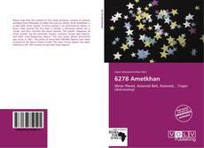 Couverture de 6278 Ametkhan