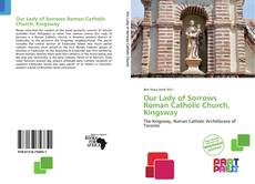 Bookcover of Our Lady of Sorrows Roman Catholic Church, Kingsway