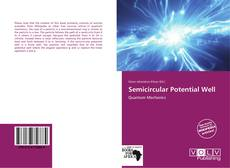 Bookcover of Semicircular Potential Well