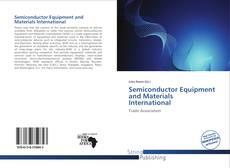 Semiconductor Equipment and Materials International kitap kapağı