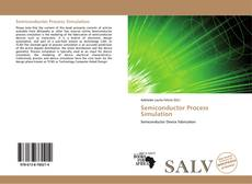 Bookcover of Semiconductor Process Simulation
