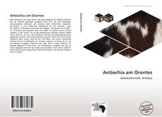 Buchcover von Antiochia am Orontes