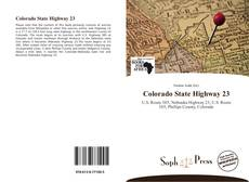 Bookcover of Colorado State Highway 23