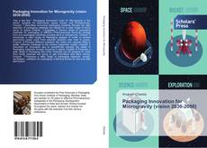 Bookcover of Packaging Innovation for Microgravity (vision 2030-2050)