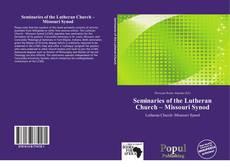 Capa do livro de Seminaries of the Lutheran Church – Missouri Synod