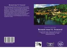 Couverture de Bernard Aton VI. Trencavel