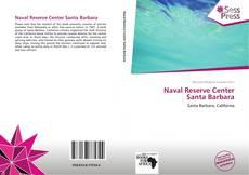 Bookcover of Naval Reserve Center Santa Barbara