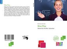Borítókép a  Wax Play - hoz