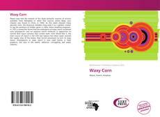 Waxy Corn的封面