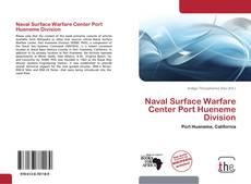 Bookcover of Naval Surface Warfare Center Port Hueneme Division