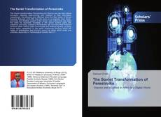 Bookcover of The Soviet Transformation of Perestroika