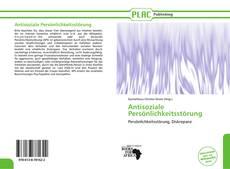 Bookcover of Antisoziale Persönlichkeitsstörung