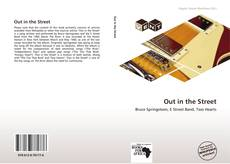 Bookcover of Out in the Street