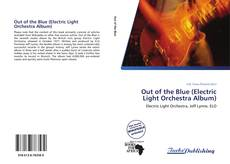 Bookcover of Out of the Blue (Electric Light Orchestra Album)