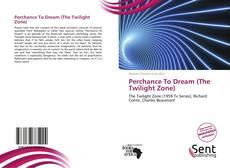 Couverture de Perchance To Dream (The Twilight Zone)