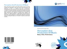 Bookcover of Perception And Production Of Music