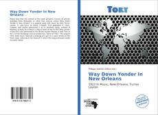 Copertina di Way Down Yonder In New Orleans