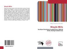 Bookcover of Wayde Mills