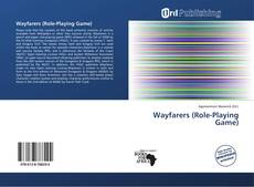Bookcover of Wayfarers (Role-Playing Game)
