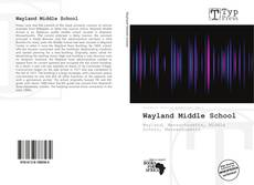 Bookcover of Wayland Middle School
