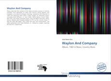 Borítókép a  Waylon And Company - hoz