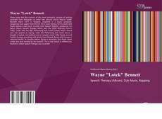 """Bookcover of Wayne """"Lotek"""" Bennett"""