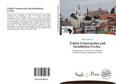 Bookcover of Tekfen Construction and Installation Co.Inc.