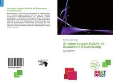 Bookcover of Antoine-Joseph-Eulalie de Beaumont d'Autichamp