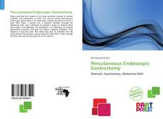 Couverture de Percutaneous Endoscopic Gastrostomy