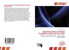 Bookcover of Sporting News College Football Coach of the Year