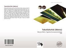Bookcover of Tekstilshchiki (Metro)