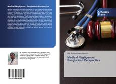 Bookcover of Medical Negligence: Bangladesh Perspective
