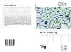 Capa do livro de Anton Galgótzy