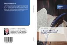 Bookcover of In Search of Meaning III