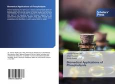Bookcover of Biomedical Applications of Phospholipids