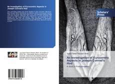 Bookcover of An Investigation of Eurocentric Aspects in Joseph Conrad's Hod