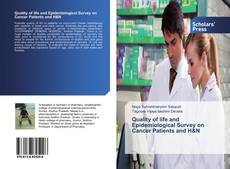 Bookcover of Quality of life and Epidemiological Survey on Cancer Patients and H&N
