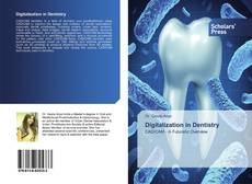 Bookcover of Digitalization in Dentistry