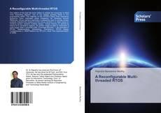 Bookcover of A Reconfigurable Multi-threaded RTOS