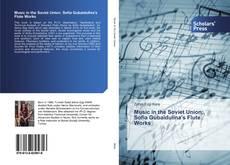 Music in the Soviet Union: Sofia Gubaidulina's Flute Works的封面
