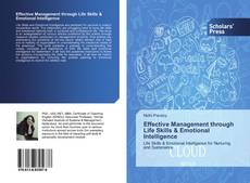 Обложка Effective Management through Life Skills & Emotional Intelligence