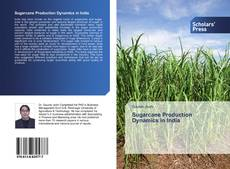 Bookcover of Sugarcane Production Dynamics in India