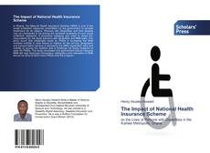 Bookcover of The Impact of National Health Insurance Scheme