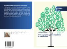 Bookcover of Strenghtening a Correctional Cornerstone