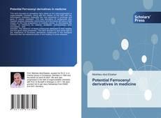 Bookcover of Potential Ferrocenyl derivatives in medicine