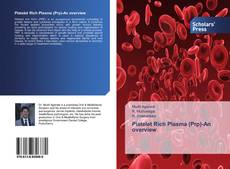 Bookcover of Platelet Rich Plasma (Prp)-An overview