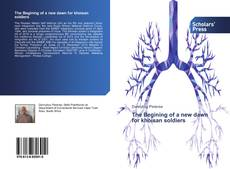 Bookcover of The Begining of a new dawn for khoisan soldiers