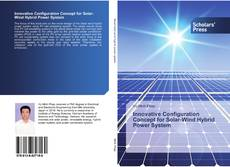 Bookcover of Innovative Configuration Concept for Solar-Wind Hybrid Power System