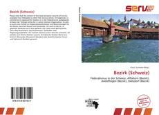 Bookcover of Bezirk (Schweiz)