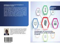 Bookcover of Challenges of Community Participation in Development Projects